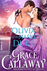 Olivia and the Masked Duke (Lady Charlotte's Society of Angels Book 1) Kindle Edition