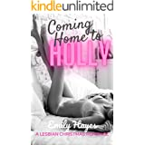 Coming Home To Holly: A Lesbian Christmas Romance (English Edition)
