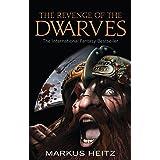 The Revenge Of The Dwarves: Book 3