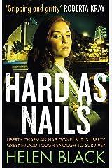 Hard as Nails (Liberty Chapman Book 4) Kindle Edition