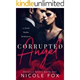 Corrupted Angel: A Dark Mafia Romance (Belluci Mafia Book 1)