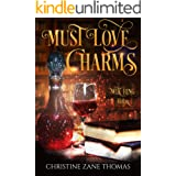 Must Love Charms: A Paranormal Women's Fiction Novel (Witching Hour Book 3) (English Edition)