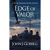 Edge of Valor (The Todd Ingram Series Book 5)