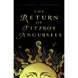 The Return of Fitzroy Angursell
