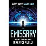 The Emissary (The Earth Epsilon Wars Book 1)