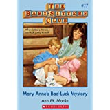 The Baby-Sitters Club #17: Mary Anne's Bad-Luck Mystery (Baby-sitters Club (1986-1999))