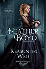 Reason to Wed (The Distinguished Rogues Book 7) Kindle Edition