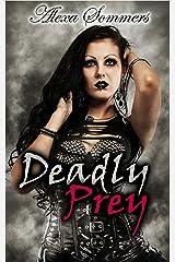 Deadly Prey Kindle Edition