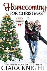 Homecoming for Christmas (Christmas Mountain Clean Romance Series Book 1) Kindle Edition