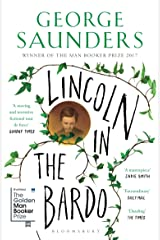 Lincoln in the Bardo: WINNER OF THE MAN BOOKER PRIZE 2017 (High/Low) Kindle Edition