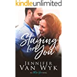 Staying For You: A Friends With Benefits Romance