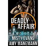 Deadly Affair: SCVC Taskforce Book 5 (A SCVC Taskforce Romantic Suspense)