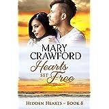 Hearts Set Free (Hidden Hearts Book 8)