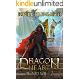 Dragon Heart: Blood Will. LitRPG wuxia series: Book 3