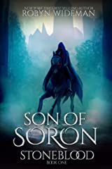 Son of Soron (Stoneblood Saga Book 1) Kindle Edition