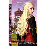 The Jewel of the Glen: A Steamy Scottish Medieval Highlander Romance Novel (The Glen Highland Romance Book 4)
