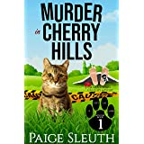 Murder in Cherry Hills: A Small-Town Cat Cozy Mystery (Cozy Cat Caper Mystery Book 1)
