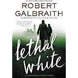 Lethal White (A Cormoran Strike Novel) (English Edition)
