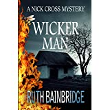 WICKER MAN: The Nick Cross Mysteries: Book 4