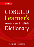 Collins COBUILD Learner's American English Dictionary KINDLE-ONLY EDITION (English Edition)