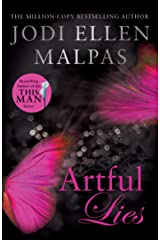 Artful Lies: This Spring it's time to fall in love with Becker: the ultimate alpha hero! Kindle Edition
