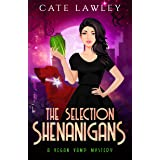 The Selection Shenanigans (Vegan Vamp Mysteries Book 6)