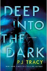 Deep into the Dark: A Mystery Kindle Edition