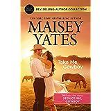 Take Me, Cowboy/Seduce Me, Cowboy (Copper Ridge Book 1000)