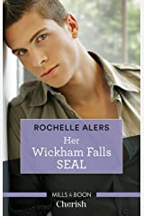 Her Wickham Falls Seal (Wickham Falls Weddings Book 4) Kindle Edition