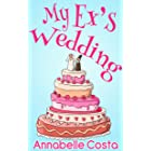 My Ex's Wedding: A Fake Boyfriend Romance
