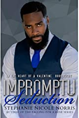 Impromptu Seduction (In The Heart of A Valentine Book 8) Kindle Edition