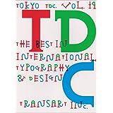 Tokyo TDC,〈Vol.19〉The Best in International Typography & Design
