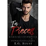 In Pieces: A Dark High School Bully Romance (A Black Falls High Novel Book 3)