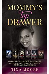 Mommy's Top Drawer: A romantic lesbian MDLG and ABDL novel collection of 6 in 1 kinky BDMS age play stories Kindle Edition