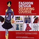 Fashion Design Drawing Course: Principles, Practice, and Tec…