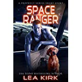 Space Ranger: A Prophecy Series Short Story
