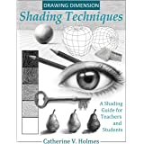 Drawing Dimensions: A Shading Guide for Teachers and Students (4)