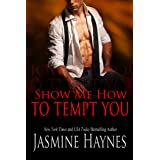 Show Me How to Tempt You: Naughty After Hours, Book 11