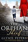 The Orphan Thief: A heartbreaking historical romance from the internationally bestselling author of The Secret Orphan
