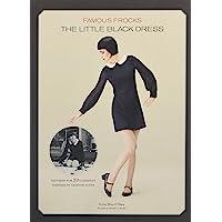 Famous Frocks: The Little Black Dress: Patterns for 20 Garme…