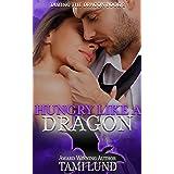 Hungry Like A Dragon (Taming the Dragon Book 2)
