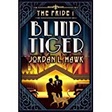 Blind Tiger (The Pride Book 1)