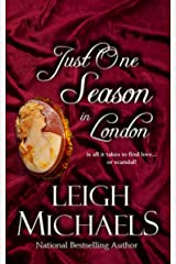 Just One Season in London (The Regency Scandals Book 2) Kindle Edition