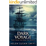 Dark Voyage: Horror And Mystery On The Arctic Seas (Tales From The Dark Past Book 1)