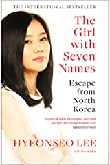 The Girl with Seven Names: A North Korean Defector's Story Kindle Edition