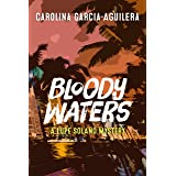 Bloody Waters: A Lupe Solano Mystery