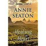 Healing His Heart (Sunshine Coast Book 3)