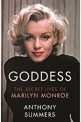 Goddess: The Secret Lives Of Marilyn Monroe Kindle Edition