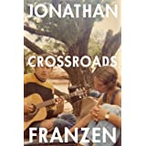 Crossroads: The latest novel from the international bestselling author of The Corrections: Book 1