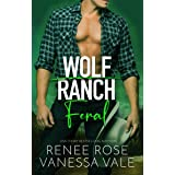 Feral (Wolf Ranch Book 3)
